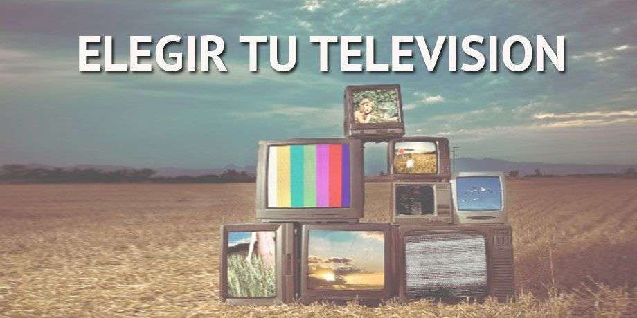 Elegir la TV perfecta
