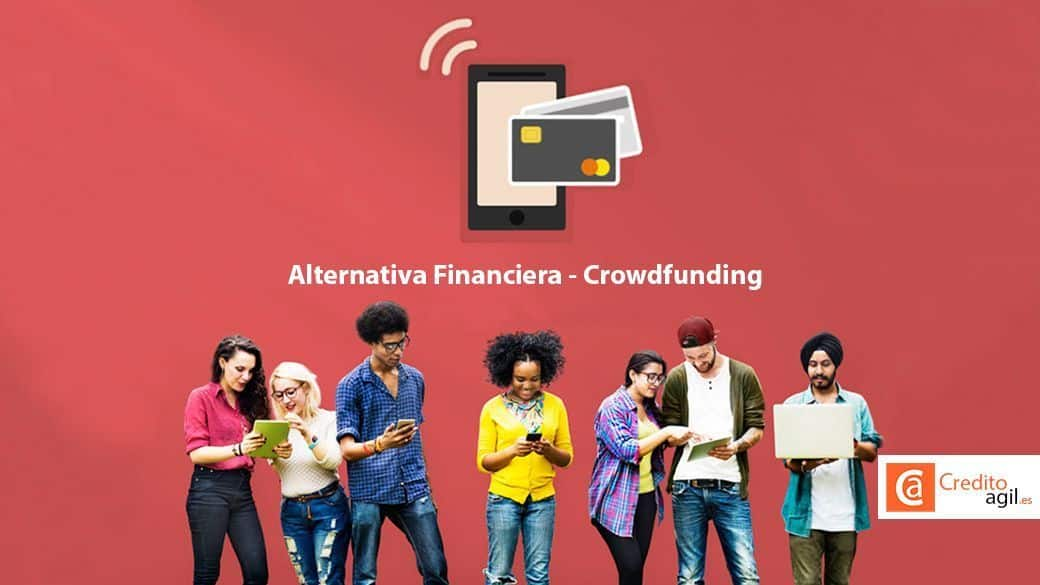 Alternativa Financiera el Crowdfunding